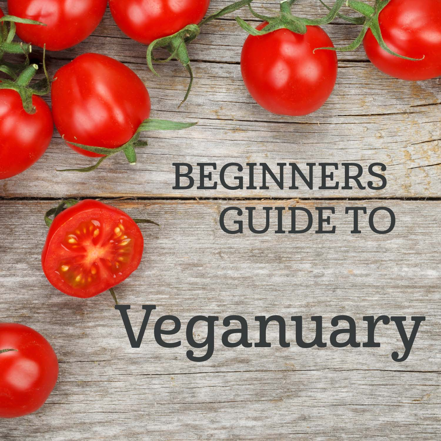 A beginners guide to Veganuary